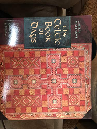 9780892816040: Title: The Celtic Book of Days A Guide to Celtic Spiritu