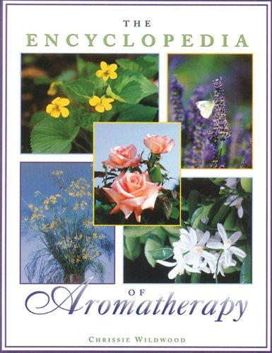 9780892816385: The Encyclopedia of Aromatherapy