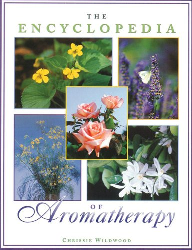 9780892816385: The Encyclopedia of Aromatherapy