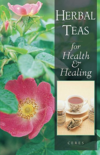 9780892816460: Herbal Teas for Health and Healing