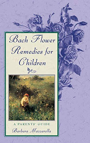 9780892816491: Bach Flower Remedies for Children: A Parents' Guide