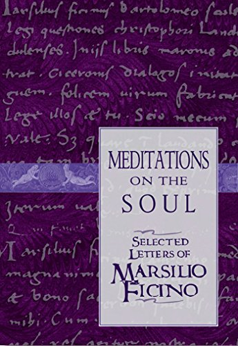 9780892816583: Meditations on the Soul: Selected Letters of Marsilio Ficino