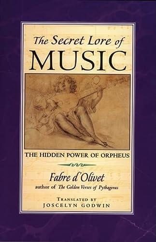 9780892816606: The Secret Lore of Music: The Hidden Power of Orpheus