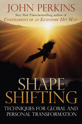 9780892816637: Shape Shifting: Techniques for Global and Personal Transformation