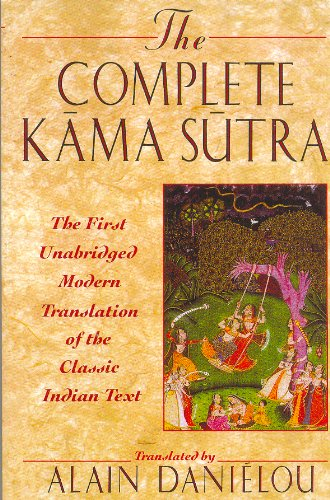 9780892816804: The Complete Kama Sutra: The 1st Modern Translation of the Classic Indian Text