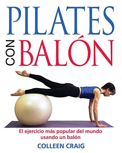 9780892816941: Pilates on the Ball: El Ejercicio Mas Popular del Mundo Usando Un Balon