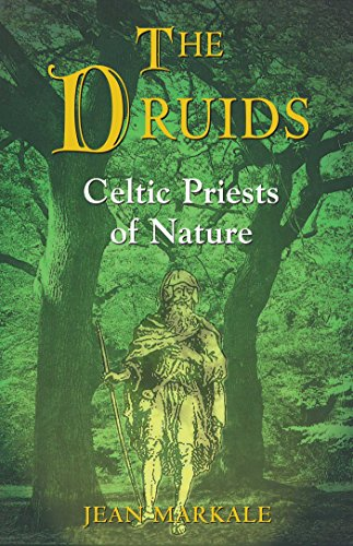 The Druids: Celtic Priests of Nature - Jean Markale