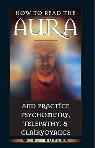 9780892817054: How to Read the Aura and Practice Psychometry, Telepathy, and Clairvoyance