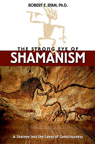 9780892817092: The Strong Eye of Shamanism: A Journey Into the Caves of Consciousness