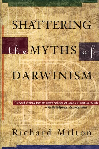 9780892817320: Shattering the Myths of Darwinism