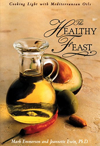 9780892817429: Healthy Feast: Cooking Light with Mediterranean Oils