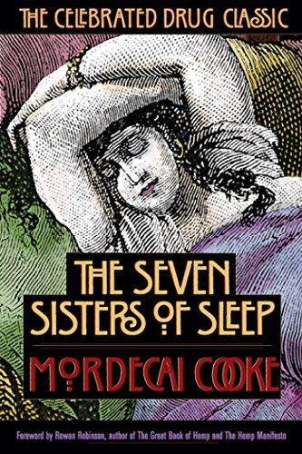 9780892817481: The Seven Sisters of Sleep: The Celebrated Drug Classic