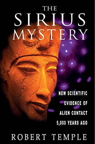 9780892817504: The Sirius Mystery: New Scientific Evidence of Alien Contact 5,000 Years Ago: New Scientific Evidence for Alien Contact 5, 000 Years Ago