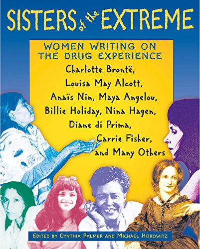 9780892817573: Sisters of the Extreme: Women Writing on the Drug Experience