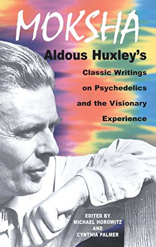 9780892817580: Moksha: Aldous Huxley's Classic Writings on Psychedelics and the Visionary Experience