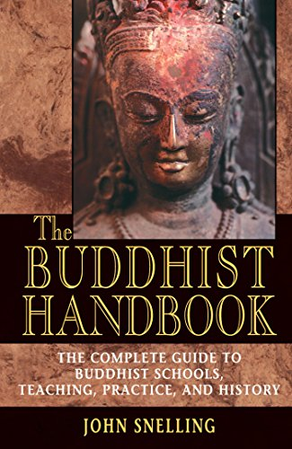 9780892817610: The Buddhist Handbook: A Complete Guide to Buddhist Schools, Teaching, Practice, and History