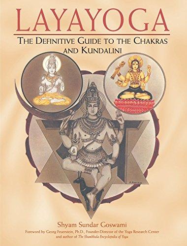 9780892817665: Layayoga: The Definitive Guide to the Chakras and Kundalini