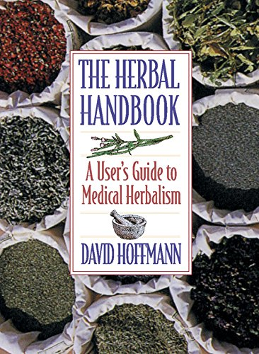 The Herbal Handbook: A User's Guide to Medical Herbalism (9780892817825) by David Hoffmann
