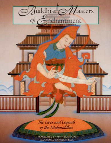 9780892817849: Buddhist Masters of Enchantment: The Lives and Legends of the Mahasiddhas