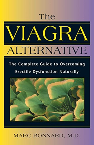 9780892817894: The Viagra Alternative: The Complete Guide to Overcoming Erectile Dysfunction Naturally