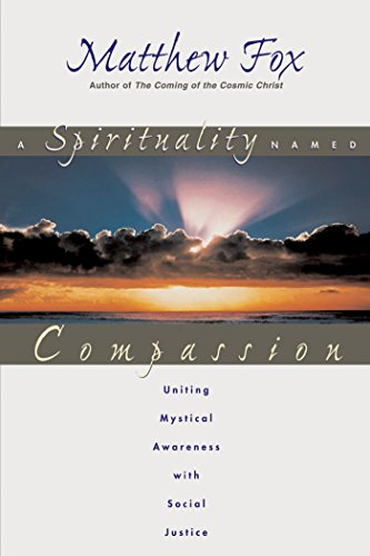 9780892818020: A Spirituality Named Compassion
