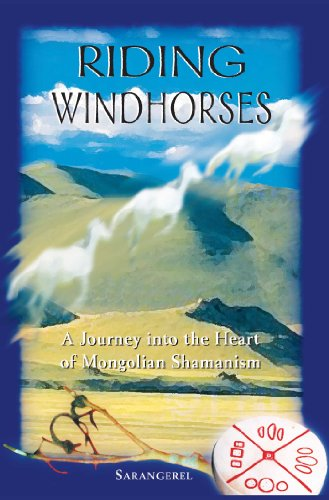 9780892818082: Riding Windhorses: A Journey Into the Heart of Mongolian Shamanism