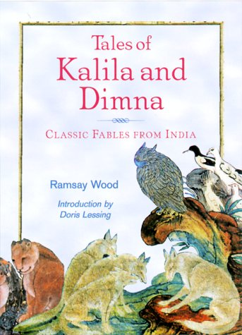 Tales of Kalila and Dimna: Classic Fables: Wood, Ramsay