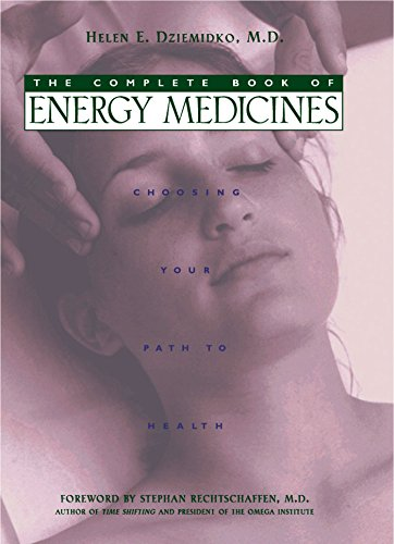 9780892818457: The Complete Book of Energy Medicines: Choosing Your Path to Health