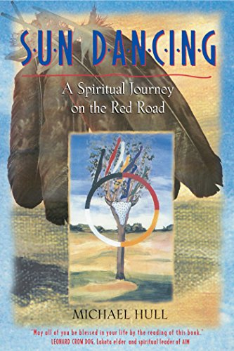 9780892818501: Sun Dancing: A Spiritual Journey on the Red Road