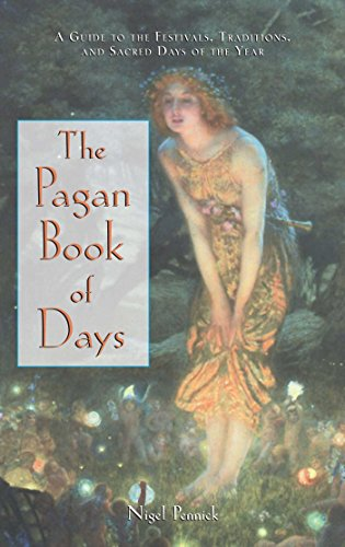 9780892818679: The Pagan Book of Days: A Guide to the Festivals, Traditions, and Sacred Days of the Year