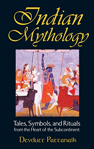 9780892818709: Indian Mythology: Tales, Symbols, and Rituals from the Heart of the Subcontinent