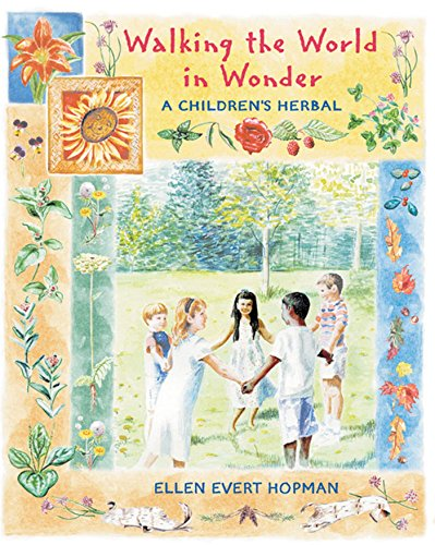 9780892818785: Walking the World in Wonder: A Childrens Herbal