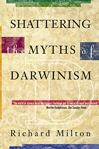 9780892818846: Shattering the Myths of Darwinism
