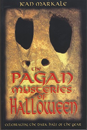 9780892819003: The Pagan Mysteries of Halloween: Celebrating the Dark Half of the Year