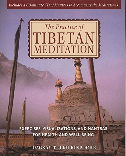 PRACTICE OF TIBETAN MEDITATION: Exercises, Visualizations & Mantras. (w/mantra CD)
