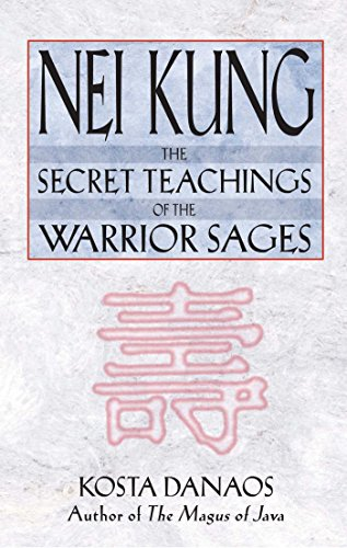9780892819072: Nei Kung: The Secret Teachings of the Warrior Sages