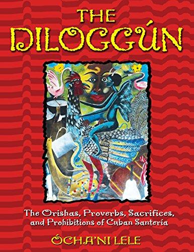 9780892819126: The Diloggun: The Orishas, Proverbs, Sacrifices, and Prohibitions of Cuban Santeria