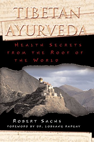 9780892819362: Tibetan Ayurveda: Health Secrets from the Roof of the World