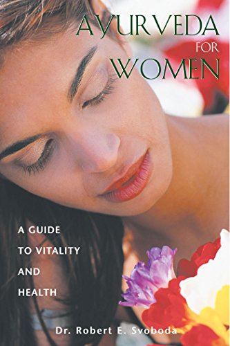 9780892819393: Ayurveda for Women: A Guide to Vitality and Health