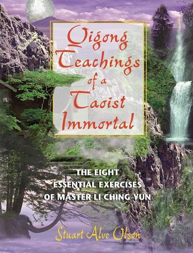 9780892819454: Qigong Teachings of a Taoist Immortal: The Eight Essential Exercises of Master Li Ching-yun