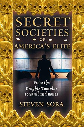 9780892819591: Secret Societies of America's Elite: From the Knights Templar to Skull and Bones
