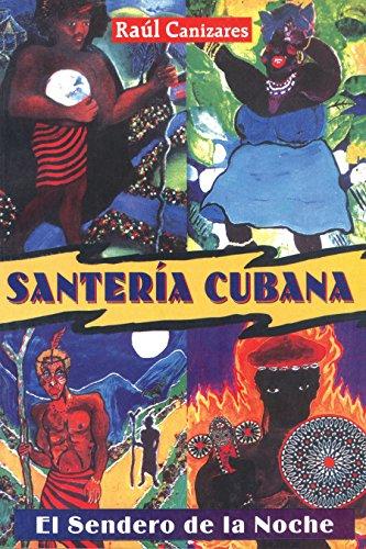9780892819614: Santeria Cubana: El Sendero De LA Noche