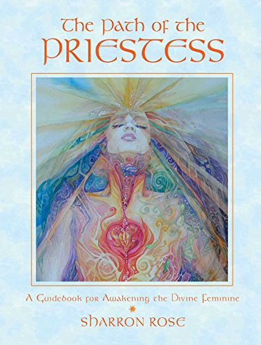 9780892819645: The Path of the Priestess: A Guidebook for Awakening the Divine Feminine