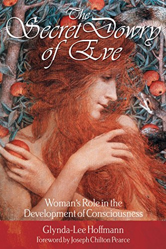 9780892819683: The Secret Dowry of Eve: Woman's Role in the Development of Consciousness