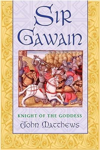 9780892819706: Sir Gawain: Knight of the Goddess