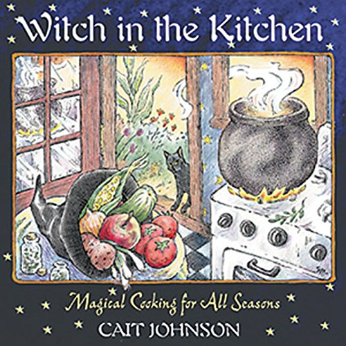 9780892819805: Witch in the Kitchen: Magical Cooking for All Seasons