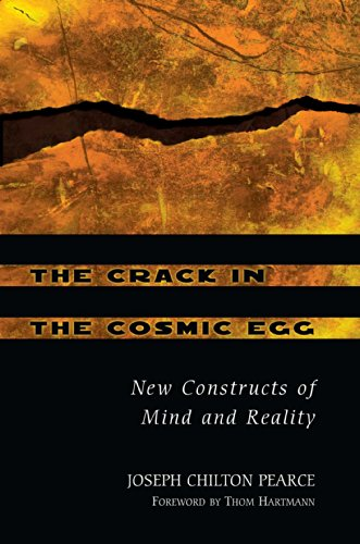 9780892819942: The Crack in the Cosmic Egg: New Constructs of Mind and Reality