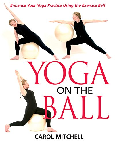 9780892819997: Yoga on the Ball: Enhance Your Yoga Practice Using the Exercise Ball