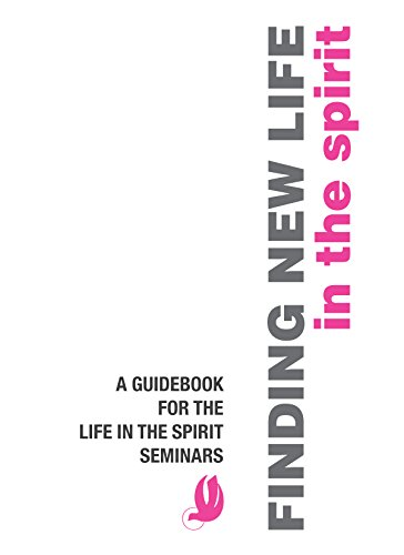 9780892830015: Finding New Life in the Spirit: A Guidebook for the Life in the Spirit Seminars