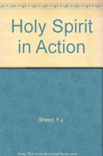 """9780892831098: The Holy Spirit in Action: Why Christians Call Him """"The Lord and Giver of Life"""""""